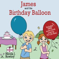 James and the birthday balloon – May's book of the month
